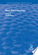 Work Place Sabotage