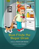 Sam Finds the Sugar Gram