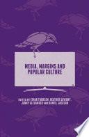 Media  Margins and Popular Culture