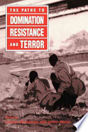 The Paths To Domination Resistance And Terror