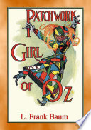 THE PATCHWORK GIRL OF OZ   Book 7 in the Land of Oz series