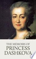 The Memoirs Of Princess Dashkova Book