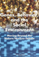 Genes, Behavior, and the Social Environment: