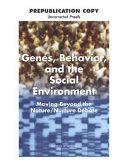 Genes, Behavior, and the Social Environment: