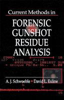 Current Methods in Forensic Gunshot Residue Analysis Pdf/ePub eBook