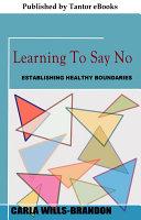 Learning to Say No Pdf/ePub eBook