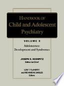 Handbook of Child and Adolescent Psychiatry, Adolescence