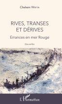 Rives, transes et dérives Pdf/ePub eBook