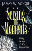 Seizing the Moments Book