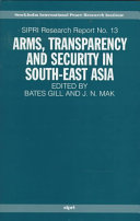 Arms, Transparency, and Security in South-East Asia