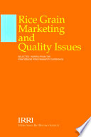 Rice Grain Marketing and Quality Issues