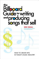 The Billboard Guide to Writing and Producing Songs that Sell
