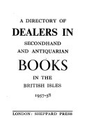 A Directory of Dealers in Secondhand and Antiquarian Books in the British Isles