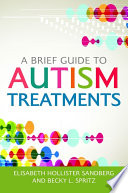 A Brief Guide to Autism Treatments Book PDF