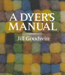 A Dyer's Manual