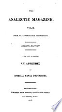 The Analectic Magazine, to which is Added, an Appendix of Official Naval Docments