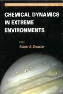 Chemical Dynamics in Extreme Environments
