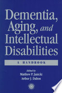 Dementia Aging And Intellectual Disabilities