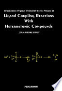 Ligand Coupling Reactions with Heteroatomic Compounds Book
