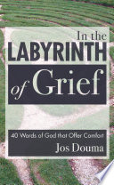 In the Labyrinth of Grief Book