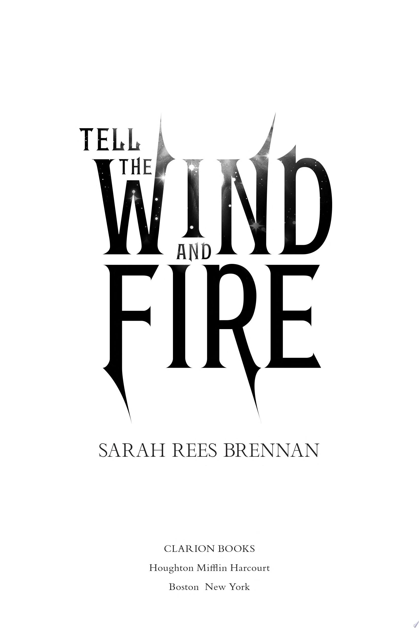 Tell the Wind and Fire