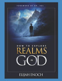 How to Explore Realms in God Book