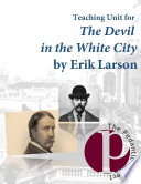 The Devil in the White City by Erik Larson Reading Guide