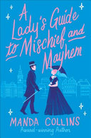 link to A lady's guide to mischief and mayhem in the TCC library catalog