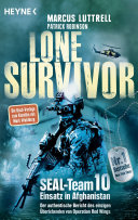 Lone Survivor: SEAL-Team 10 ‒ Einsatz in Afghanistan. Der ...
