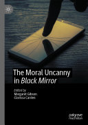 The Moral Uncanny in Black Mirror
