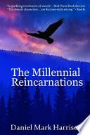The Millennial Reincarnations