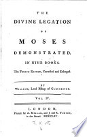 The Divine Legation of Moses Demonstrated in Nine Books  5  Ed  Corr  and Enl