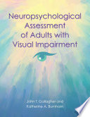 Neuropsychological Assessment of Adults with Visual Impairment Book