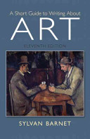 A short guide to writing about art by Sylvan Barnet, Tufts University.