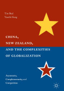 China  New Zealand  and the Complexities of Globalization
