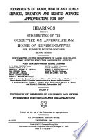 Departments of Labor  Health and Human Services  Education  and Related Agencies Appropriations for 1997  Testimony of members of Congress and other interested individuals and organizations Book