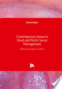 Contemporary Issues in Head and Neck Cancer Management