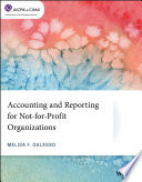 Accounting and Reporting for Not for Profit Organizations