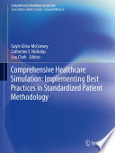 Comprehensive Healthcare Simulation  Implementing Best Practices in Standardized Patient Methodology