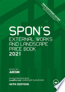 Spon s External Works and Landscape Price Book 2021