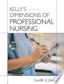 Kelly s Dimensions of Professional Nursing  Tenth Edition