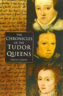 Chronicles of the Tudor Queens