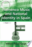 Flamenco Music and National Identity in Spain