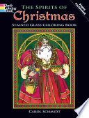 The Spirits of Christmas Stained Glass Coloring Book