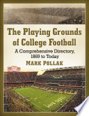 The Playing Grounds Of College Football