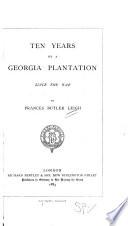 Ten Years on a Georgia Plantation Since the War