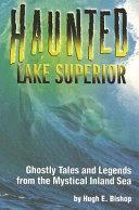 Haunted Lake Superior