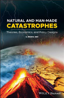 Natural and Man Made Catastrophes