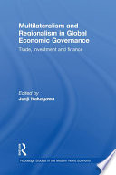 Multilateralism and Regionalism in Global Economic Governance Pdf/ePub eBook