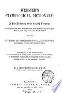 Webster's etymological dictionary, with the meanings revised and many thousand words added by A. Machpherson